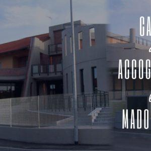 La Casa di Accoglienza La Madonnina, per dare accoglienza